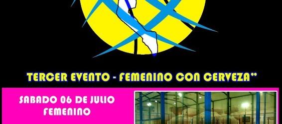 "6 Julio ""Torneo Express – Femenino con cerveza"""